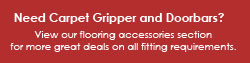 Need Carpet Gripper and Doorbars?